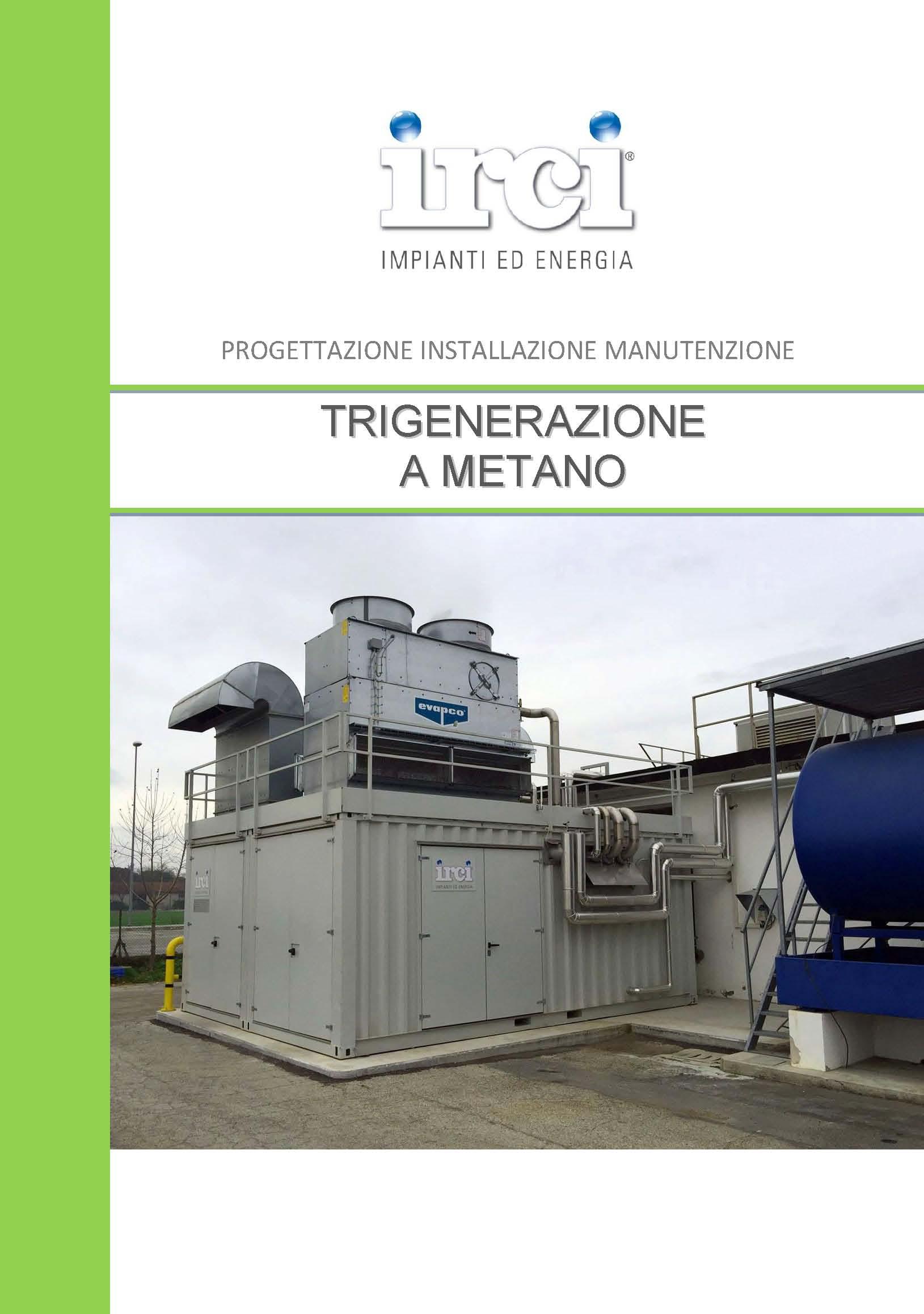 Scheda_Prodotto_Impianto_COGENERAZIONE-TRIGENERAZIONE_IRCISpA_Rev01_21-10-2013_Page_1